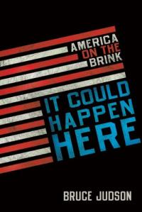Review: It Could Happen Here: America on the Brink | Thom